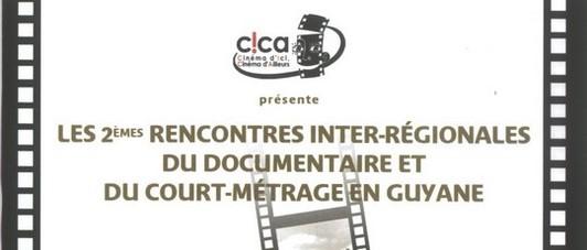 2ème Rencontres interrégionales du documentaire et du court-métrage en Guyane.