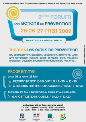 2nd Edition Forum des Actions de Prévention de l'ouest guyanais axé sur les outils de prévention et d'éducation pour la santé.