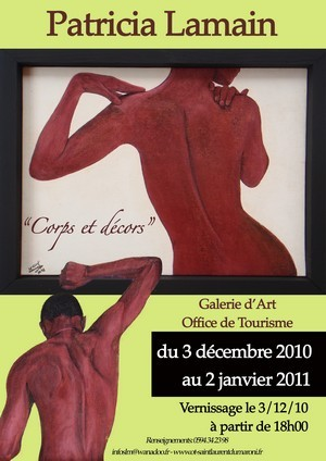 Exposition des oeuvres de Patricia LAMAIN dans la Galerie d'Art de l'Office de Tourisme de Saint-Laurent du Maroni du 03 décembre 2010 au 02 janvier 2011.