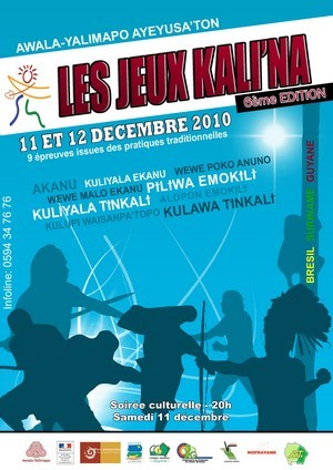 6éme édition des jeux Kali'na 2010 organisé par la Commune d'Awala-Yalimapo les 10, 11, 12 décembre 2010.