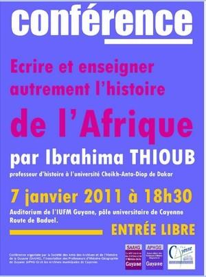 """Conférence: """"Ecrire et enseigner autrement l'histoire de l'Afrique par Ibrahima THIOUB"""", le 07 janvier 2011."""