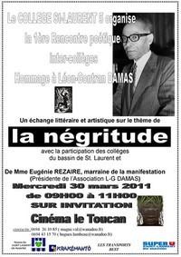 1ère rencontre poétique inter-collèges en hommage à Léon Gontran DAMAS, le mercredi 30 mars 2011 de 09H00 à 11H00 sur invitation au cinema le TOUCAN.