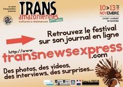 Suivez le festival des TransAmazoniennes sur le Transnewsexpress
