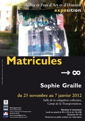 Vernissage de l'exposition de Sophie GRAILLE au Camp de la Transportation