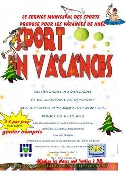 3ème édition du Sport en vacances pour les 6 - 12 ans proposée par le Service Municipal des Sports durant les vacances de Noel.