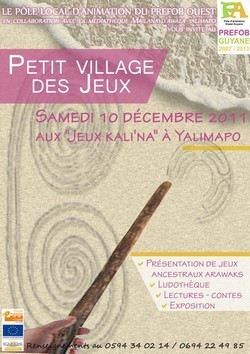 Petit village des jeux KALI'NA proposé par le Pôle Local d'Animation du PREFOB, le Samedi 10 décembre 2011.