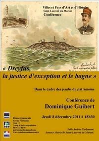 """Conférence du Jeudi du Patrimoine sur le théme : """"Dreyfus, la justice d'exception et le bagne"""", ce jeudi 8 décembre 2011."""