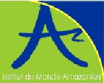Institut du Monde AmaZonien ( IMAZ)