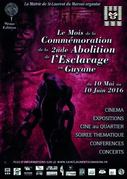 """Programme du """"Mois de la commémoration de la seconde abolition de l'esclavage en Guyane"""" à Saint-laurent"""