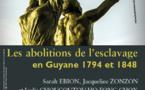 """Patrimoine : venez assister à la conférence """"Les abolitions de l'esclavage en Guyane 1794 et 1848"""""""