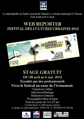 Formation WEB REPORTER/FESTIVAL CULTURES URBAINES