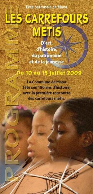 La fête patronale de Mana du 10 au 15 juillet 2009