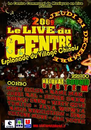 Le live du centre 2009 au village chinois