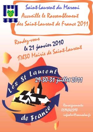 Saint-Laurent du Maroni s'apprête à accueillir le grand Rassemblement Saint-Laurent de France de 2011.