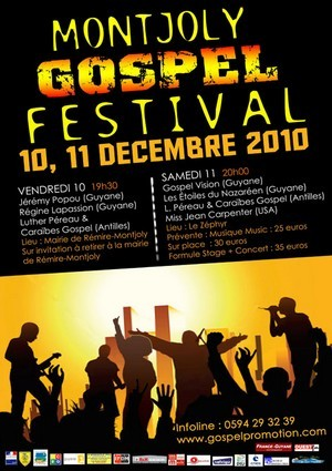 1ére édition de Montjoly Gospel Festival les 10 et 11 décembre 2010.