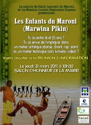 Les enfants du Maroni (Marwina Pikin) présentés par la Mairie de Saint-Laurent du Maroni en collaboration avec la Mission Locale régionale, le jeudi 31 mars 2011.