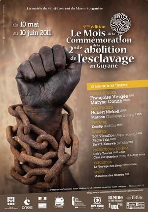 5ème édition du Mois de la Commémoration de la seconde Abolition de l'Esclavage en Guyane - 10 mai au 10 juin 2011