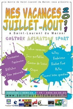 Mes vacances 2011 à Saint-Laurent du Maroni
