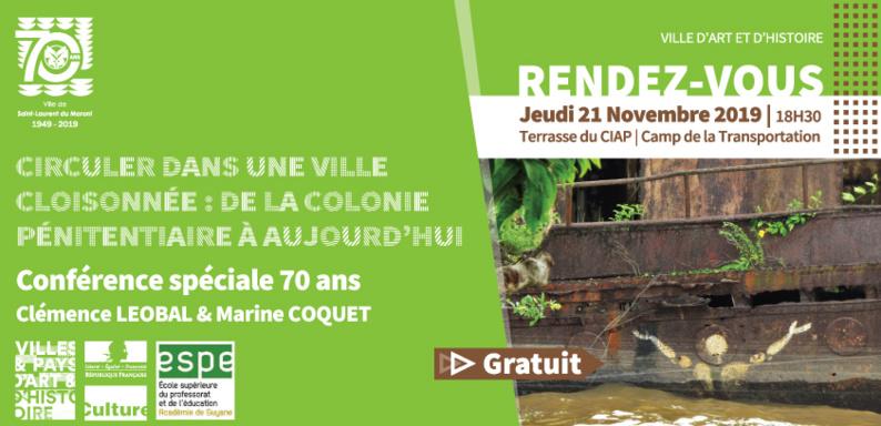 [Jeudis du patrimoine] : conférence « Circuler dans une ville cloisonnée : de la colonie pénitentiaire à aujourd'hui » le 21 novembre au camp de la Transportation