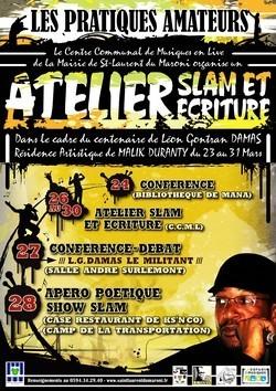 Atelier SLAM et ECRITURE de Malik DURANTY du 22 au 31 Mars 2012.