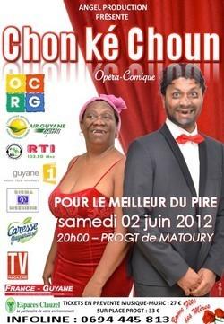 Spectacle de Chon ké Choun au PROGT de Matoury, le 02 juin 2012