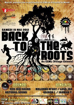 "Concert ""Back to the Roots, ce samedi 19 Mai 2012 au CCML."