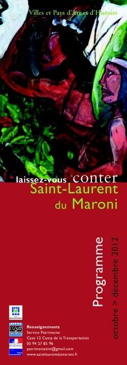 Programme trimestriel du service Patrimoine de la ville de Saint-Laurent du Maroni (octobre, novembre, décembre 2012).