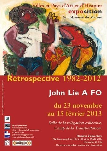 """Exposition : """" Rétrospective 1982-2012 """" de JOHN Lie A FO du 20 novembre au 15 février 2013"""