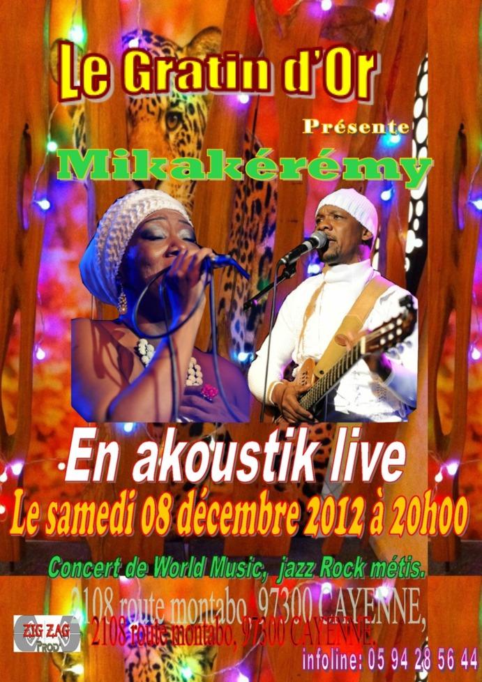 Concert à Cayenne avec Mikakeremy