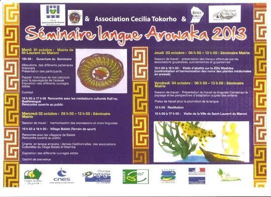 Séminaire Arowaka 2013 du 1er au 05 octobre organisé par l'association Hanaba Lokono
