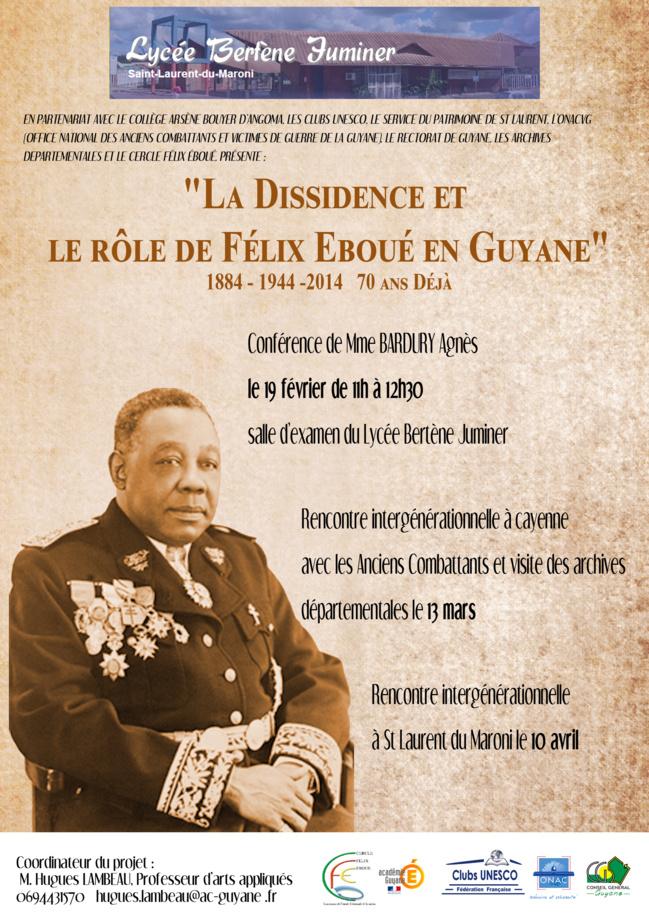 """""""La dissidence et le rôle de Félix Eboué en Guyane"""""""