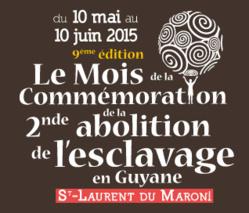 9ème édition du Mois de la Commémoration de la 2nde Abolition de l'Esclavage en Guyane