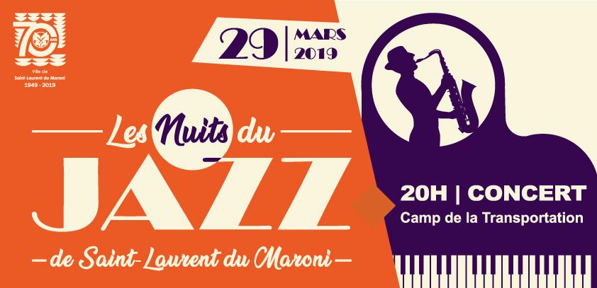 """[CONCERT] : """"Les Nuits du Jazz de Saint-Laurent du Maroni"""""""