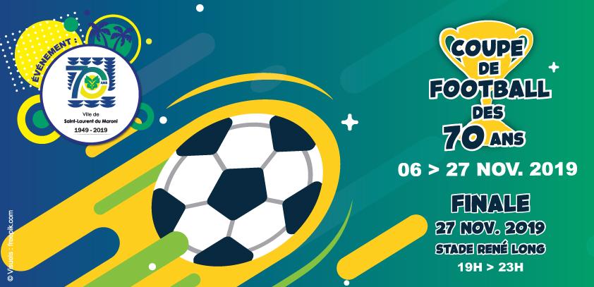 [Evénement 70 ans] : Coupe de Football des 70 Ans