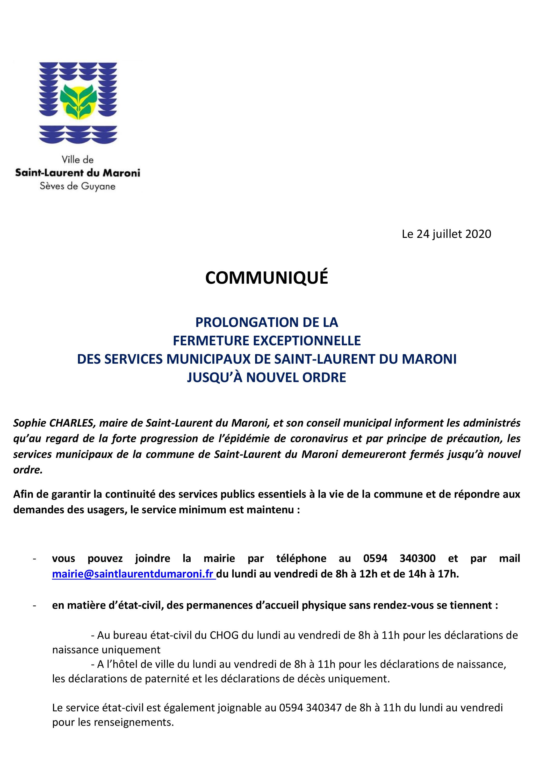 [#ServicesMunicipaux] : prolongation de la fermeture exceptionnelle des services municipaux de #SaintLaurentduMaroni jusqu'à nouvel ordre