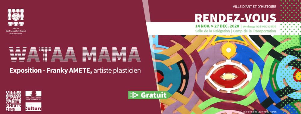 #Vernissage : L'exposition WATAA MAMA de Franky Amété est ouverte à la visite