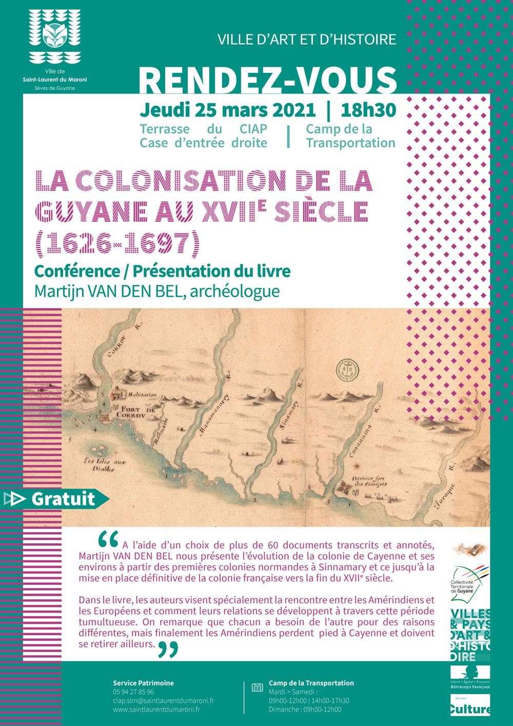 """#Jeudisdupatrimoine : conférence """"La colonisation de la Guyane au XVIIe siècle (1626-1697)"""" le jeudi 25 mars"""
