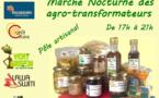 A vos agendas ! Ce soir dès 17h, venez au marché des agro-transformateurs