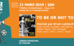 "[CINEMA] : Projection du film ""To be or not to be"""