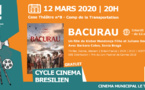 """[Cinéma] : projection du film """"BACURAU"""""""