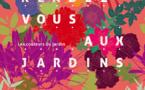 """Programme de visites et d'ateliers des """" Rendez-vous aux Jardins """""""
