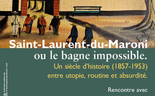 """Jeudi 15 juin : conférence """"Saint-Laurent ou le bagne impossible"""" dès 18h30 au CIAP"""