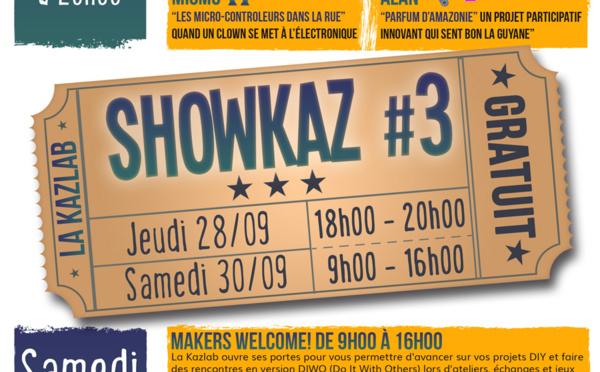 Les 28 et 30 septembre ne ratez pas le 3ème showkaz au Kazlab !