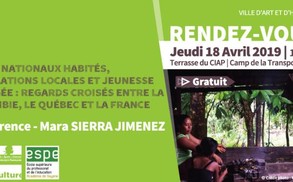 [Conférence] : Parcs nationaux habités, populations locales et jeunesse engagée : regards croisés entre la Colombie, le Québec et la France