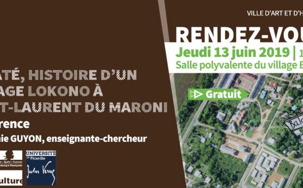 [Conférence] : Balaté, histoire d'un village Lokono à Saint-Laurent du Maroni