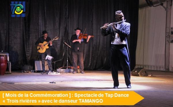 """[Mois de la Commémoration] : Retour en images spectacle de Tap Dance """"Trois rivières"""""""