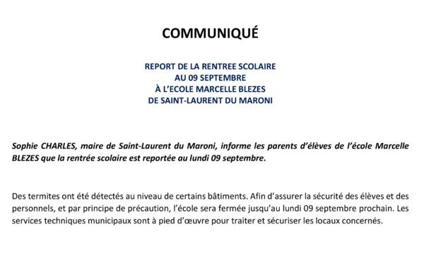 [Communiqué] : report de la rentrée scolaire au lundi 09 septembre à l'école Marcelle BLEZES
