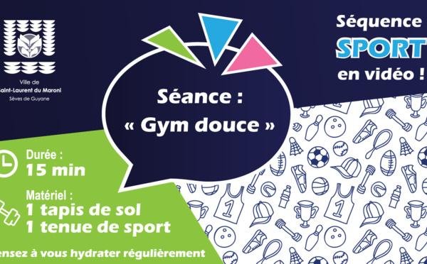 [Sport à la maison] :Séance de Gym douce