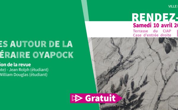 #Jeudisdupatrimoine : Rencontres autour de la Revue littéraire Oyapock le samedi 10 avril