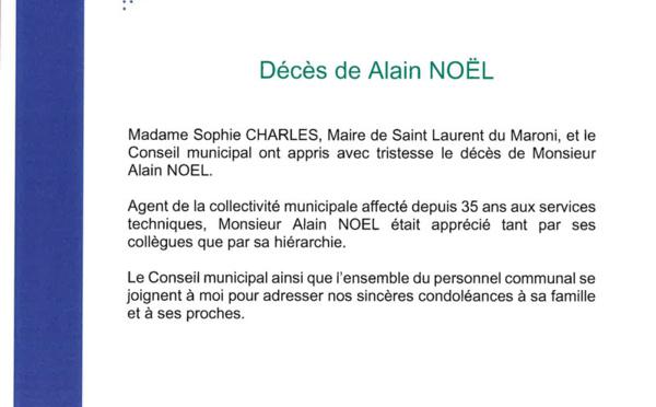 #Communiqué : Condoléances de Madame Sophie CHARLES, Maire de Saint-Laurent du Maroni et de l'ensemble du conseil municipal à la famille et aux proches de Monsieur Alain NOËL
